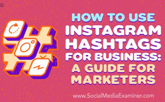 如何在业务中使用 Instagram 标签:营销人员指南